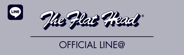 THE FLAT HEAD公式Line@
